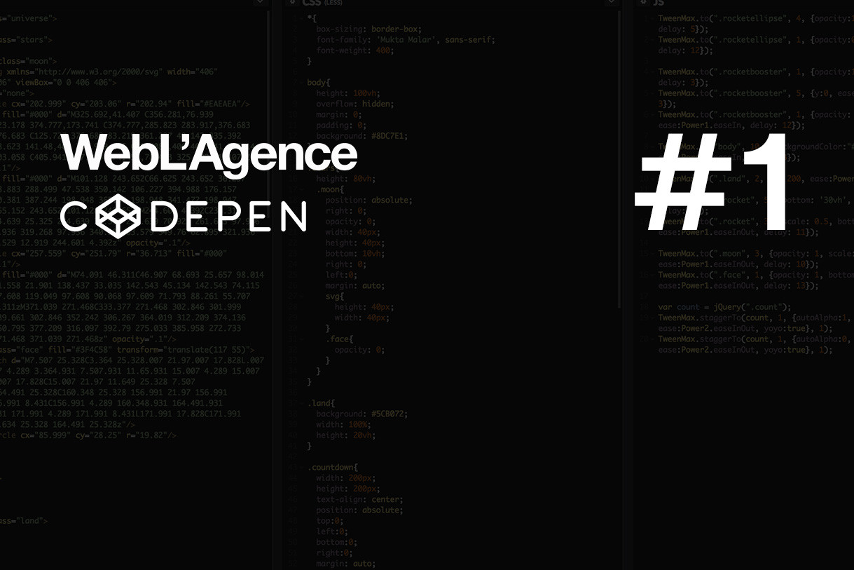 WebL'Agence - The best of Codepen #1